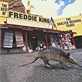 Best Of Shelter Years - Freddie King