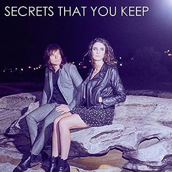Secrets That You Keep