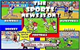 The Sports News Is On !: Game Updates - Scores - Action Replays (Sports Action Kids Books Book 1)