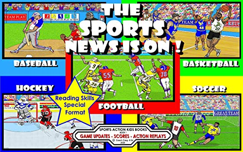 The Sports News Is On !: Game Updates - Scores - Action Replays (Sports Action Kids Books Book 1) (English Edition)