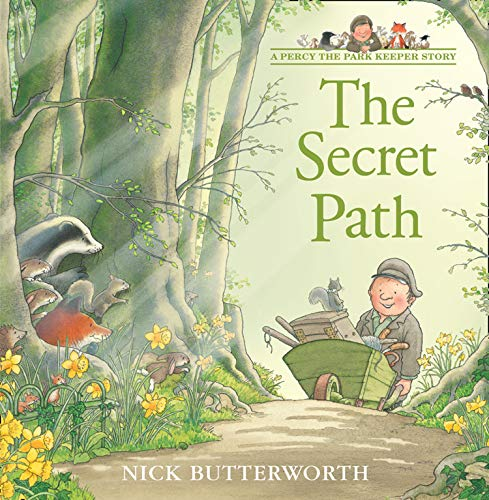 The Secret Path (A Percy the Park Keeper Story)
