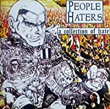 People Haters – A Collection of Hate