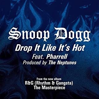 Drop It Like It's Hot [feat. Pharrell Williams] [Explicit]