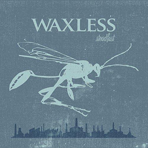 Waxless