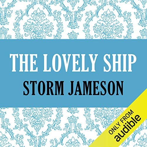 The Lovely Ship                   De :                                                                                                                                 Storm Jameson                               Lu par :                                                                                                                                 Mary Jane Wells                      Durée : 11 h et 45 min     Pas de notations     Global 0,0