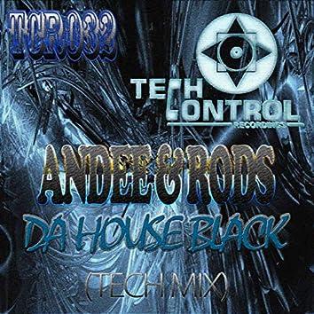 Da House Black (Tech Mix)