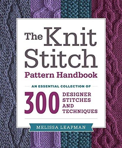 Knit Stitch Pattern Handbook, The