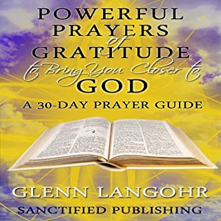 Powerful Prayers of Gratitude to Bring You Closer to God cover art