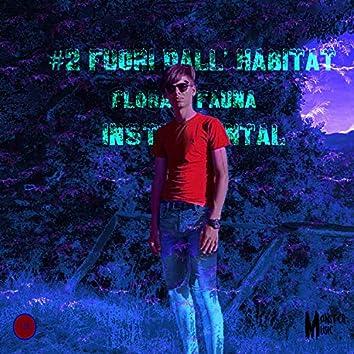 #2 Fuori dall'habitat - Flora e Fauna(Instrumental)