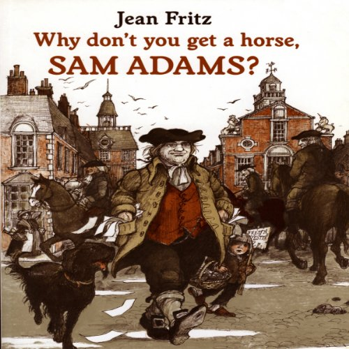 Why Don't You Get a Horse, Sam Adams? audiobook cover art