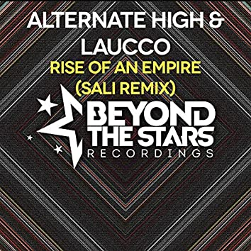 Rise Of An Empire (Sali Remix)
