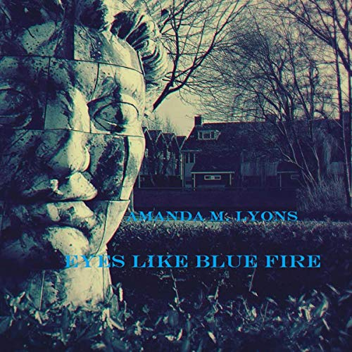 Eyes Like Blue Fire audiobook cover art