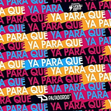Ya Para Qué (Unplugged)