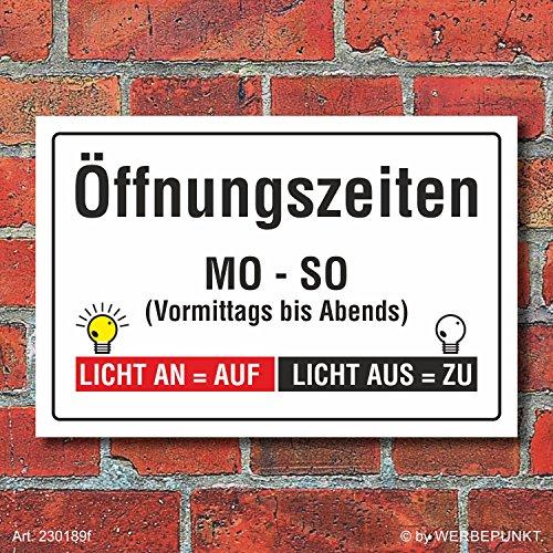 Schild Öffnungszeiten Licht an Licht aus Geschenk Spaßschild 3 mm Alu-Verbund 300 x 200 mm