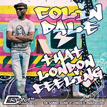 Legends Series #2: That London Feeling (Mixed By Colin Dale)