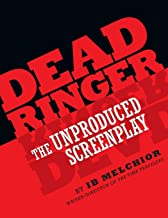 Dead Ringer: The Unproduced Screenplay
