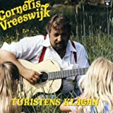 Songtexte von Cornelis Vreeswijk - Turistens klagan