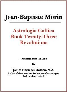 Astrologia Gallica Book 23: Revolutions