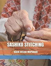 Sashiko Stitching Blank Design Workbook: Japanese Hand Embroidery Repeating Patterns