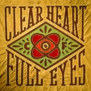 Clear Heart Full Eyes