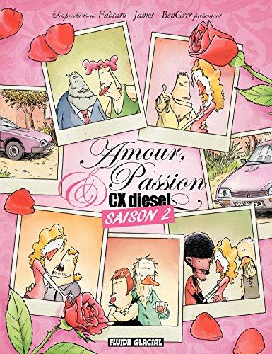 Amour, Passion et CX Diesel Saison 2
