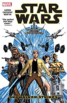 Star Wars Vol. 1: Skywalker Strikes (Star Wars (2015-2019)) by [Jason Aaron, John Cassaday]