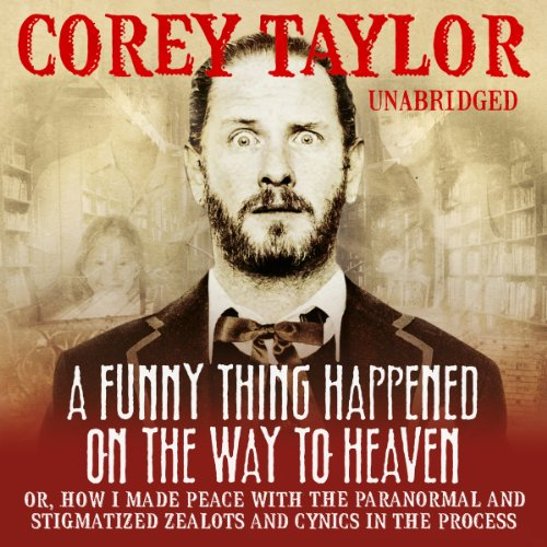 A Funny Thing Happened on the Way to Heaven audiobook cover art