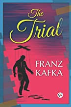 Franz Kafka The Trial( Annotated Edition)