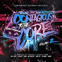 CONTAGIOUS TO THE CORE Vol.2