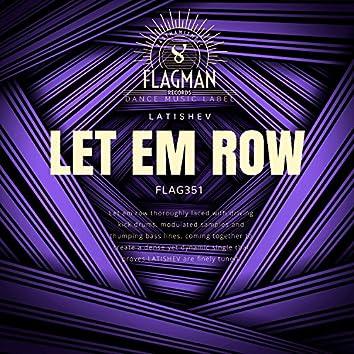 Let Em Row