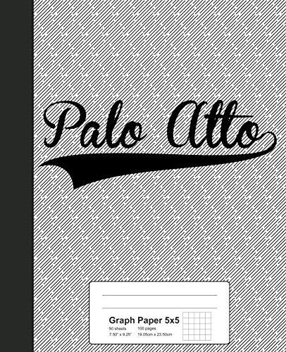 Graph Paper 5x5: PALO ALTO Notebook (Weezag Graph Paper 5x5 Notebook)