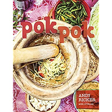 Pok Pok: Food and Stories from the Streets, Homes, and Roadside Restaurants of Thailand