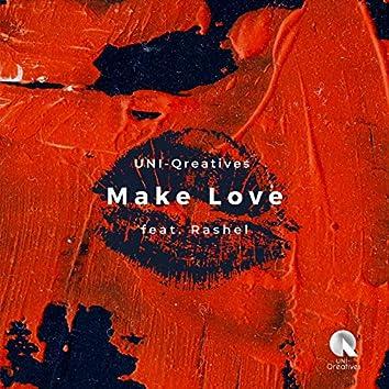 Make Love (feat. Rashel)