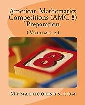 American Mathematics Competitions (AMC 8) Preparation (Volume 2)