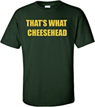The Silo Green Green Bay Thats What Cheesehead T-Shirt
