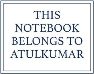 This Notebook Belongs to Atulkumar