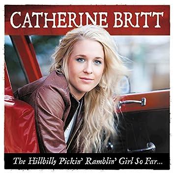 The Hillbilly Pickin' Ramblin' Girl So Far… (Deluxe)