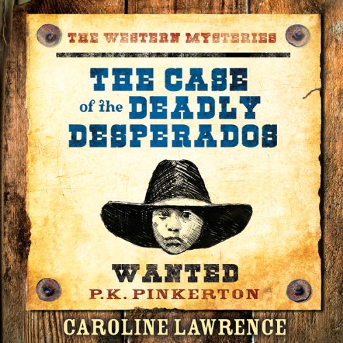 The Case of the Deadly Desperados cover art