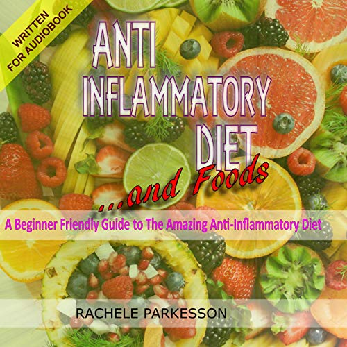 Anti-Inflammatory Diet and Foods cover art
