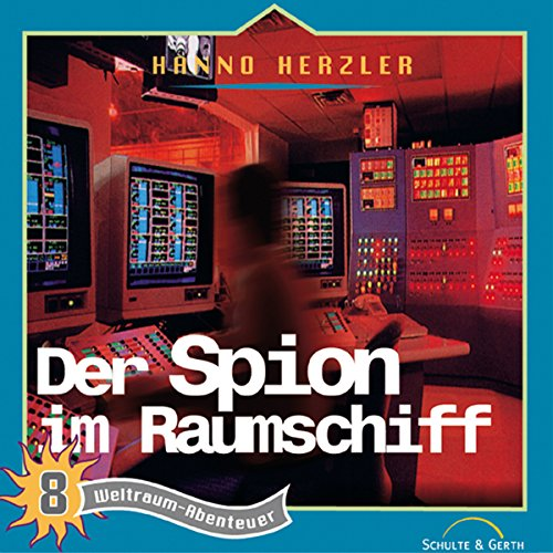 Der Spion im Raumschiff audiobook cover art