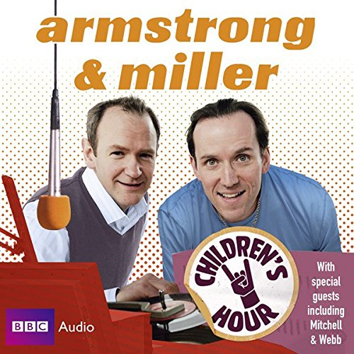 Armstrong & Miller: Children's Hour cover art
