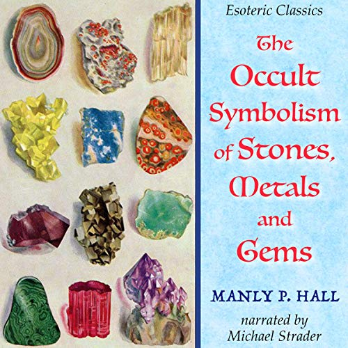 Couverture de The Occult Symbolism of Stones, Metals and Gems