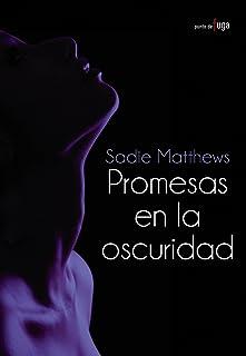 Promesas en la oscuridad/ Promises in the Dark