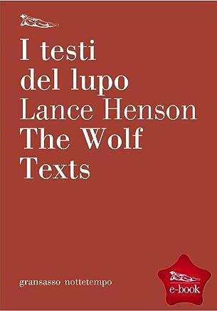 I testi del lupo, The Wolf Texts (Gransassi)