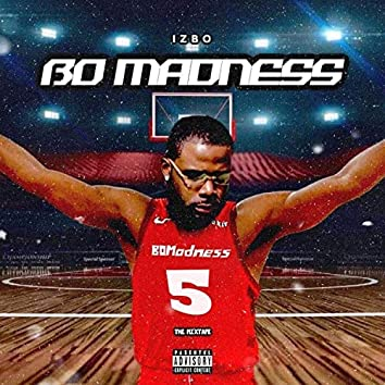 Bo Madness