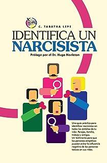 Identifica Un Narcisista: La guía más completa para