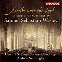 Ascribe Unto the Lord - Sacred Choral Works by Choir of St. John's College Cambridge (2013-02-26)
