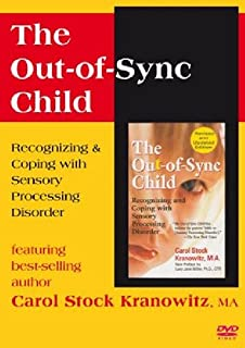 Out-of-sync Child: Recognizing & Coping With Sensory Processing Disorder [DVD]