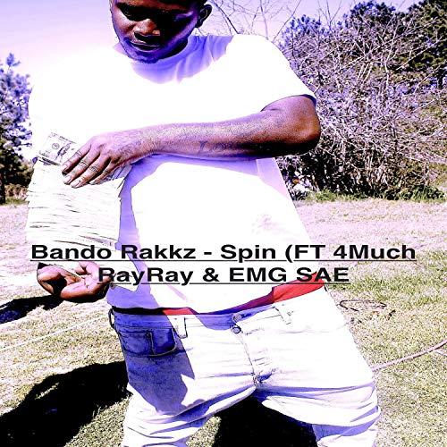 Bando Rakkz (feat. 4much RayRay, EMG Sae) [Explicit]