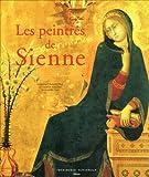 Les peintres de Sienne - Imprimerie Nationale - 03/10/1997